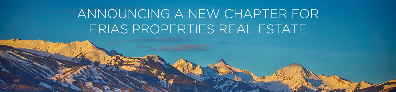 Frias Properties of Aspen partners with Aspen Snowmass Sotheby's International Real Estate
