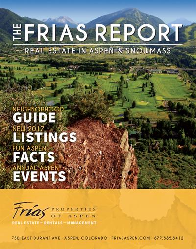 The Frias Report - Aspen Real Estate Guide 2017